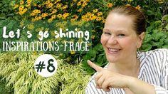 Let´s go shining - Inspirationsfrage #8