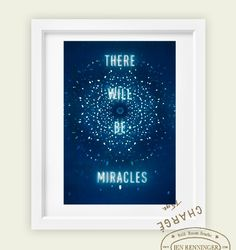 There will be miracles- small print - typographic quote. $25.00, via Etsy.