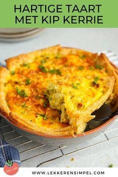 Hartige taart kip kerrie | In 20 min. in de oven! - Lekker en Simpel Dutch Recipes, Baking Recipes, 20 Min, Couscous, Cooking Time, Lasagna, Macaroni And Cheese, Yummy Food, Favorite Recipes