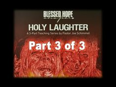 Holy Laughter: Divine or Demonic?  Part 3 of 3 - YouTube