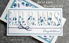 Sarah-Jane Rae cardsandacuppa: Stampin' Up! UK Order Online 24/7: Jar of Love and Large Letter Framelits for a Wedding Card.
