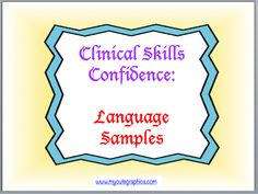 Teach Speech 365: Clinical Skills Confidence -Language Samples (includes a freebie)!