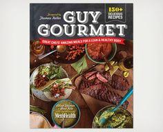 Guy Gourmet edited by Men's Health