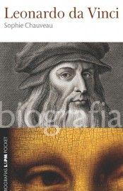 Baixar Livro Leonardo da Vinci - Biografia - Sophie Chauveau em PDF, ePub e Mobi ou ler online
