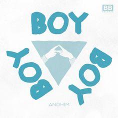 Andhim - Boy Boy Boy (Remixes EP)