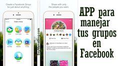 """Ahora puedes manejar tus grupos de Facebook desde la comodidad de tu teléfono, con la nueva app """"Groups"""""""