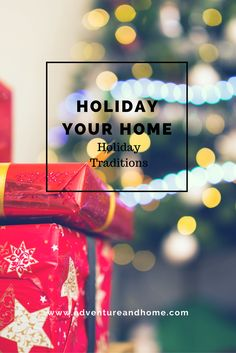 Holiday Traditions -