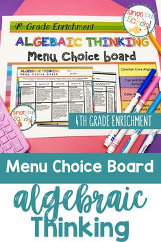 This enrichment menu project is an amazing differentiation tool that not only empowers students through choice but also meets their individual needs. 4th grade students can practice their Algebraic Thinking skills all while addressing common core state math standards.  #4thgrade #iteach4th #iteachmath #4thgradeclassroom
