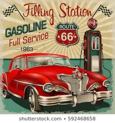 Find Filling Station Retro Poster stock images in HD and millions of other royalty-free stock photos, illustrations and vectors in the Shutterstock collection. Vintage Advertisements, Vintage Ads, Vintage Posters, Vintage Photos, Design Graphique, Art Graphique, Route 66 Road Trip, Race Car Party, Chevy Pickup Trucks