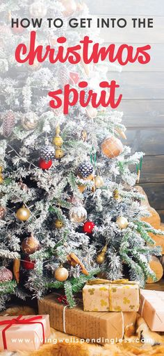 How to Get into the Christmas Spirit⎢Preparing for the Holiday Season with Less Stress⎢Holiday Planning⎢Gift Ideas⎢Joyful Holidays via @lwsl