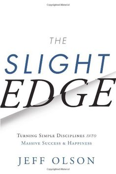 The Slight Edge: Turning Simple Disciplines into Massive Success and Happiness by Jeff Olson,http://www.amazon.com/dp/1626340463/ref=cm_sw_r_pi_dp_TBrEsb1CAREE5R9Q