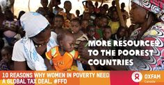 10 reasons why women in poverty need a global tax deal. http://ow.ly/OuDUE #EvenItUp #FFD3 #MakeTaxFair #TaxJustice