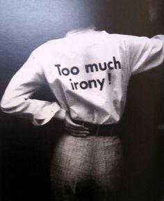 MOSCHINO- too much irony shirt