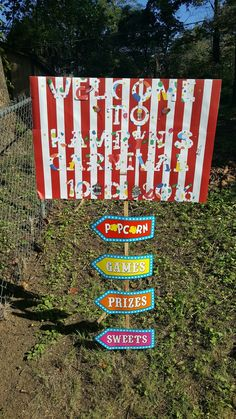 Personalized Carnival sign placed at our entrance to welcome our guests. Styrofoam board and carnival signs purchased from Hobby Lobby. Stake purchased from Home Depot.