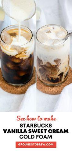 Starbucks Sweet Cream, Starbucks Vanilla, Starbucks Recipes, Best Iced Starbucks Drinks, Cold Brew Coffee Recipe Starbucks, Coffee Drink Recipes, Easy Ice Coffee Recipe, Cold Coffee Drinks, Cold Brew Iced Coffee