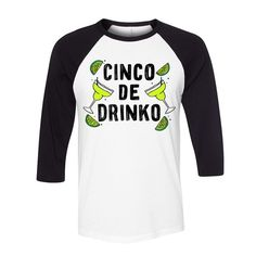 Cinco De Mayo - Cinco De Drinko Baseball T Shirt. #cincodemayo