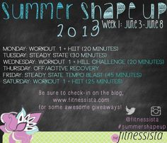 Summer Shape Up 2013: Intro post.  Super excited to try the new summer shape up from Fitnessista. #summershapeup