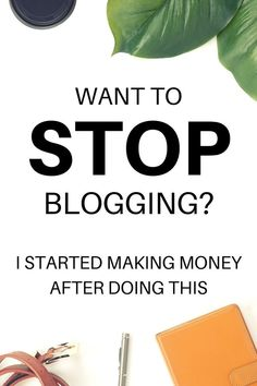 Making money online has always been a dream, but no matter how hard I tried, my blog still failed. This article told me that I *should* stop blogging and I couldn't agree more. If you've wanted to quit blogging before, you should definitely read this. Find out why inside! #Blogging #MakeMoneyOnline #QuitBlogging #StopBlogging Make More Money, Make Money Blogging, Make Money Online, Writing Strategies, Blog Writing, Blog Topics, Blogger Tips, Blogging For Beginners, Helpful Hints