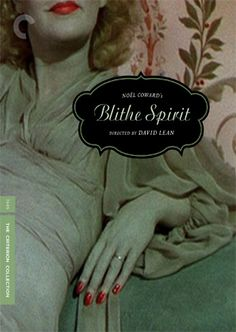 Noel Coward's Blithe Spirit, directed by David Lean Quarantine Movie, Margaret Rutherford, David Lean, Brief Encounter, The Criterion Collection, Still Picture, Life Affirming, Instant Video, Movie Covers