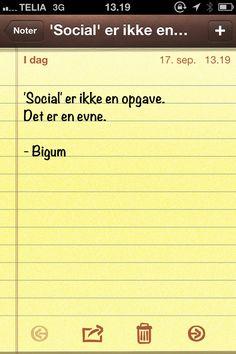 'Social' er ikke en opgave. Det er en evne. (dagens citat af @thomasbigum)