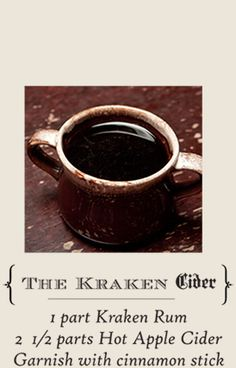 Learn how to make The Kraken Cider with this recipe: 1 part Kraken Rum, 2 parts Hot Apple Cider, Garnish with cinnamon stick - sounds like gluwein - nice for winter Classic Cocktails, Fun Cocktails, Cocktail Drinks, Fun Drinks, Yummy Drinks, Cocktail Recipes, Christmas Drinks, Holiday Drinks, Kraken Rum