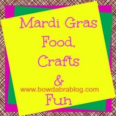 Mardi Gras Crafts and Food