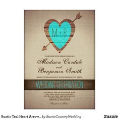 """Rustic Teal Heart Arrow Country Wedding Invites Rustic Teal and Brown Heart Arrow Country Wedding Invitations. This unique design has a wood design heart accented in teal aqua blue with an arrow going through, with the bride and groom's initials inside the heart. The rest of the invitation has a vintage looking background of brown linen burlap printed design. The words """"Wedding Celebration"""" are also in teal turquoise print on a dark brown stripe. These wedding announcements are perfect for a…"""