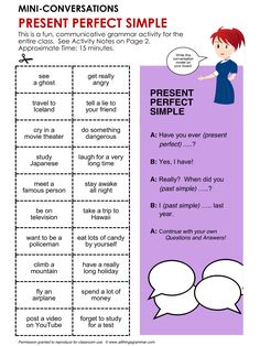 "English Grammar, Conversation Practice Activity, PRESENT PERFECT SIMPLE (""Have you ever ...?"") Mini-Conversations, http://www.allthingsgrammar.com/present-perfect-simple.html"