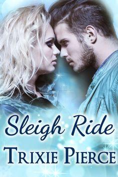 The Book Fairy Reviews: Blog Tour~ Sleigh Ride by Trixie Pierce