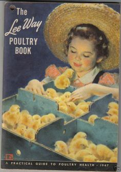 1947 Illustration by Douglas Crockwell- The Lee Way Poultry Book
