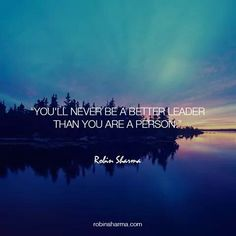 Be a better person to be a better leader