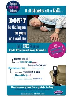 """Download a pdf version of """"It All Starts With a Fall"""" booklet that gives tips on preventing falls, what to do after a fall and etc. Also, save 20$ on any fall prevention product (over 100$) #preventinfalls #caregiver #elderly"""