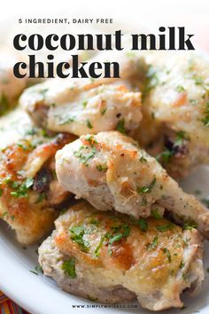 This 5 ingredient coconut chicken recipe is marinated in coconut milk with garlic and ginger for an easy, flavorful weeknight meal. Chicken Recipes Dairy Free, Paleo Recipes, Dinner Recipes, Cooking Recipes, Asian Recipes, Free Recipes, Dinner Ideas, Coconut Milk Chicken, Coconut Milk Recipes