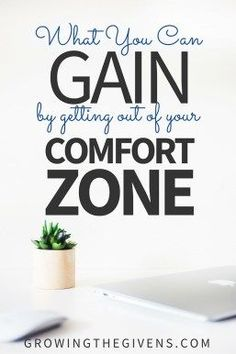 Trying new things can be hard. There are so many what if questions that go through our mind as we try to decide if a new hobby, business, relationship is going to work out. And sometimes we overthink so much that it stops us from acting. Don't do that. Get out of your comfort zone! | Growing The Givens