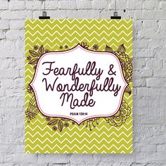 INSTANT DOWNLOAD 8x10 printable bible verse Psalm 139:14.  Fearfully and wonderfully made. on Etsy, $5.00