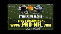 Watch Pittsburgh Steelers vs Philadelphia Eagles NFL Live Stream