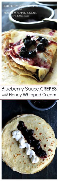 Blueberry Sauce Crepes - Soft and silky Crepes filled with sweet Honey Whipped Cream, accompanied by a warm Blueberry Sauce. What's not to love!