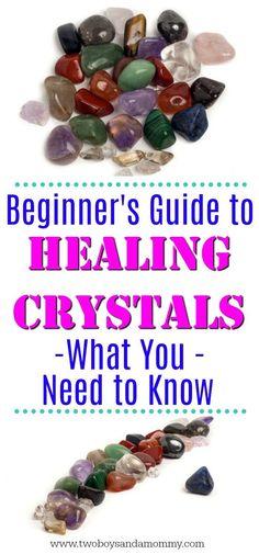 Beginner's Guide to Healing Crystals: What You Need to Know | #healingcrystals #healing #crystals #spiritual #chakra #bohemian #natural #health #spirituality #meditation #yoga