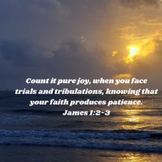 Count it all joy, my brethren, when ye fall into manifold temptations; knowing that the proving of your faith worketh patience. Book Of James, James 1, Finding Happiness, Finding Joy, Princess Quotes, Trials And Tribulations, Pure Joy, American Standard, When You Love