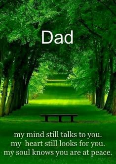 I MISS YOU DADDIO....I MISS YOU.