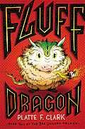 Fluff Dragon (Bad Unicorn Trilogy #2) by Platte F. Clark: Fluff Dragon CHAPTER ONE OUT OF THE FRYING PAN IT WAS EVENING, and THE citizens of the Magrus sat around their various tables and ate their various dinners. and if their talk drifted to that of dragons and wizards, none would consider it particularly odd...
