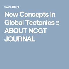 New Concepts in Global Tectonics