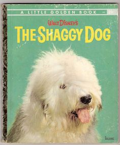 Walt Disneys The Shaggy Dog Vintage Little Golden Book Illustrated by Joseph Cellini 1959 - I was crazy about this book & movie!