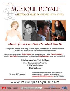 Friday, August 7 at 7:30 pm St. John's Anglican Church, 1105 Church Street, Port Williams  Tickets are $20 and are available by calling 902-542-5300 or 902-634-9994, by e-mail at musiqueroyale1985@gmail.com and at the door Annapolis Royal, Early Music, Anglican Church, Nova Scotia, Singer, Events, Dance, Street, Celebrities