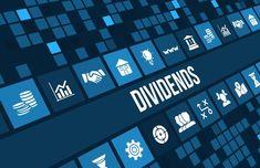 Dividends || Image Source: https://g.foolcdn.com/editorial/images/431812/dividend-gettyimages-486787906_large.jpg