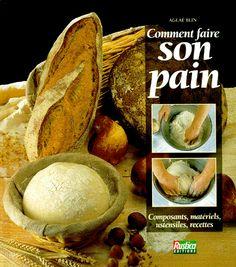 Comment faire son pain  Bibliothèque perso - Vous pouvez retrouver le cours de cuisine par des enfants pour des enfants de Cuisine de mémé moniq http://oe-dans-leau.com/cuisine-meme-moniq/