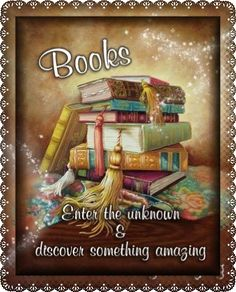 Books: Enter the unknown and discover something amazing.