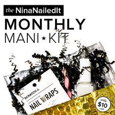 NinaNailedIt Monthly Mani Kit