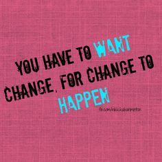 Change, motivation, inspiration, help, goals, results, help, happiness, beachbody coach, success, health, fitness