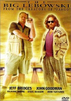 """The Big Lebowski (1998) """"Dude"""" Lebowski, mistaken for a millionaire Lebowski, seeks restitution for his ruined rug and enlists his bowling buddies to help get it."""